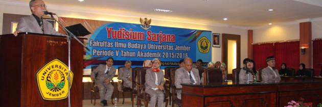 Yudisi Periode V Menjadi Lulusan Pertama Fakultas Ilmu Budaya Universitas Jember