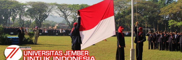 Upacara HUT RI ke-71, Universitas Jember Terus Maju Berkarya Nyata untuk Indonesia Bermartabat