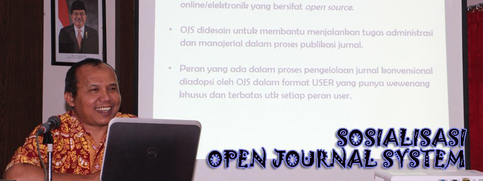 OJS: Selain Naskah yang Bagus, Butuh Peran Optimal Managerial, Editior dan Reviewer