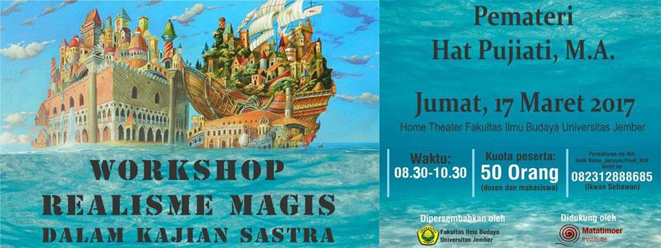 "Workshop ""Realisme Magis Dalam Kajian Sastra"""